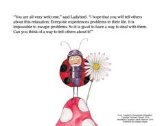 """""""It is impossible to escape problems. So it is good to have a way to deal with them"""" - Ladybird's Remarkable Relaxation"""