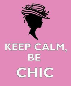 As a man, I can't be chic, but I can be cool which is way better than chic:)
