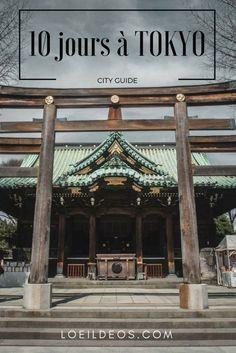 Programme complet pour un séjour de 10 jours dans la ville de Tokyo ! Que voir et quoi faire !