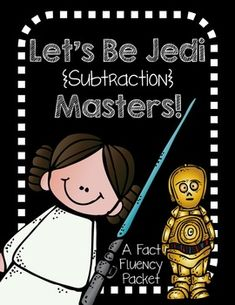 Let's Be Jedi (Subtraction) Masters! Fact Fluency practice, that keeps it fun. 0-10. Also have bulletin board ideas, flash cards and more! (addition also available!!)