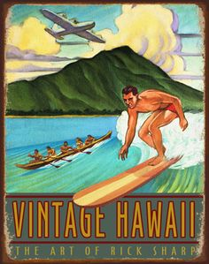 rick sharp vintage hawaii (Love the plane and the way the surf board cuts into the lettering) Hawaii Vintage, Vintage Tiki, Vintage Surf, Vintage Hawaiian, Hawaiian Decor, Hawaiian Art, Vintage Beach Posters, Vintage Postcards, Illustrations Vintage