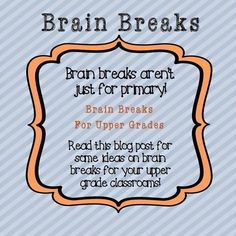 Check out this free list of brain breaks you can do in your upper elementary classroom. Refresh their brains with easy and fun brain breaks! 5th Grade Classroom, School Classroom, Classroom Ideas, Future Classroom, Classroom Organization, Brain Breaks Middle School, Fun Brain, First Year Teachers, Education Quotes For Teachers