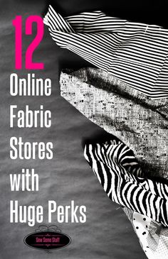 12 Online Fabric Stores with Huge Perks on sewsomestuff.com. Sewing can get very expensive especially if you have a weakness for pretty fabrics. But don't worry, there are a lot of fabric stores that understand our situation and offer a variety of perks. Check out this list of 12 such stores NOW!