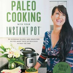 Got an electric pressure cooker and not sure what to do with it? Check out the Paleo Cooking with your Instant Pot cookbook for great ideas!