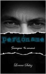 Siempre-Te-Amare-02-Perdoname-Mult-1469250050.jpg