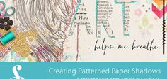 Creating and Adjusting Patterned Paper Shadows | Scrapaneers