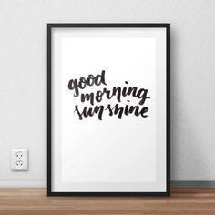 Good Morning Sunshine Typographic Hand Lettered Print