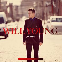 Will Young - Echoes One of my most beloved CD's!