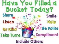 A sweet poster to remind our children to be bucket fillers.