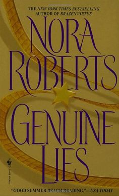 Nora Roberts - 1991 - Genuine Lies -