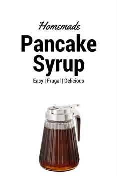 Our family has pancakes for breakfast every Saturday and Sunday morning. Like his father before him, my husband has charge of weekend pancake breakfast every week. We go through a lot of pancakes, the seven of us. And that means … Read Healthy Pancake Syrup, Homemade Pancake Syrup, Homemade Maple Syrup, Maple Syrup Recipes, Homemade Pancakes, Pancakes Easy, How To Make Pancakes, Breakfast Pancakes, Sauces