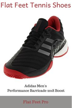 super popular f4055 08597 Love All! The Best Tennis Shoes for Flat Feet