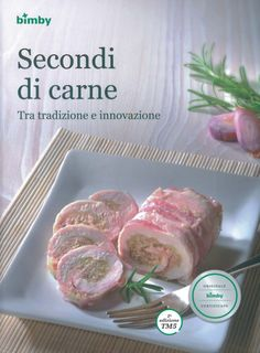 Secondi di carne Bimby Pagina 1 di 149 Italian Lifestyle, Main Menu, Food Humor, International Recipes, Cupcake Cookies, Tupperware, Italian Recipes, Make It Simple, Good Food