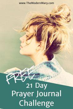Free 21-Day Prayer Journal Challenge! Yes--FREE!! www.TheModernMary.com Bible Studies For Beginners, Bible Study Tips, Scripture Study, Bible Art, Christian Marriage, Christian Parenting, Christian Women, Christian Life, Spiritual Warfare