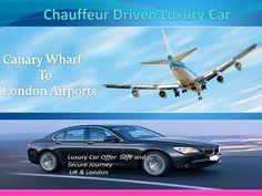 Chauffeur driven luxury car canary wharf to london airports by rwtravel via slideshare