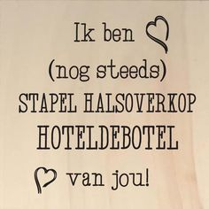 Ik ben nog steeds stapel - aaandacht My Only Love, What Is Love, I Love You, Flirty Texts, Dutch Quotes, Love Text, Love Kiss, Flirting, True Love
