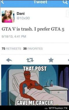 GTA V is trash. I prefer GTA 5
