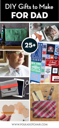 More than 25 DIY gifts to Make for Dad for Father's Day. Lots of Father's Day craft ideas and Father's Day gifts you can make yourself #fathersday #DIYGifts