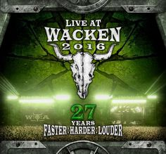 LIVE AT WACKEN 2016 Blu-ray/DVD + Audio CD To Drop In North America This August!
