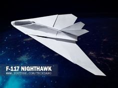 Best Paper Planes: How to make a paper airplane that FLIES | Nighthawk F-117A - YouTube