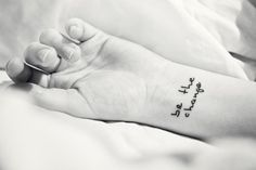 """(R): wrist tattoo, I think mine will say """"In my defenselessness, my safety lies"""" from A Course in Miracles"""