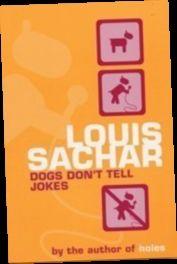 Ebook Pdf Epub Download Dogs Don T Tell Jokes By Louis Sachar Book Jokes Louis Sachar Jokes
