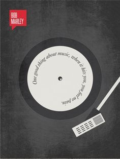 """one good thing about music, when it hits you, you feel no pain""... minimalist print by Ryan McArthur"