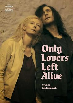 "Tilda Swinton and Tom Hiddleston ""Only Lovers Left Alive"""