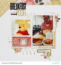Breakfast with Pooh - Susan Stringfellow - Ain't No Sunshine kit - Creatively Savvy: Sketchy Inspiration from Scraptastic Club
