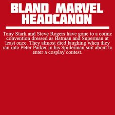 Bland Marvel Headcanons #avengers Especially funny since Andrew Garfield actually went to a con dressed as Spidey