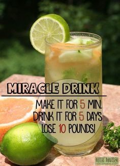 Miracle Drink-Make It For 5 Minutes, Drink It For 5 Days, Lose 10 Pounds!