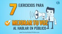 Oratoria, Curso para Hablar en Publico: 7 Ejercicios para Mejorar la Voz...
