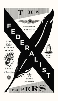 The Federalist Papers by James Madison & John Jay & Alexander Hamilton