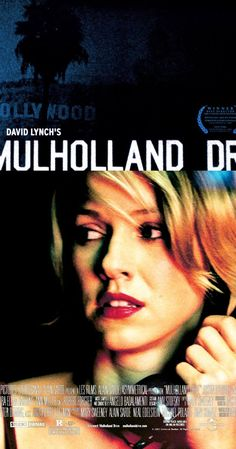 Mulholland Drive (2001) Directed by David Lynch.  With Naomi Watts, Laura Harring, Justin Theroux, Jeanne Bates. After a car wreck on the winding Mulholland Drive renders a woman amnesiac, she and a perky Hollywood-hopeful search for clues and answers across Los Angeles in a twisting venture beyond dreams and reality.