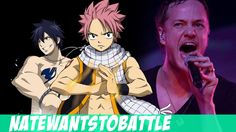 """Dragons"" A Fairy Tail Parody of Demons - NateWantsToBattle I thought this was awesome!"