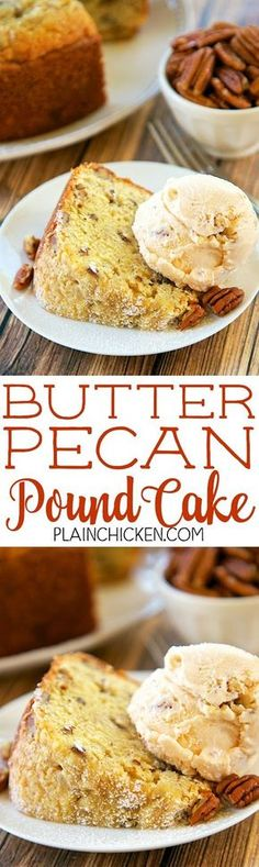 Butter Pecan Pound Cake - one of the AMAZING pound cakes I've ever eaten! So easy and delicious! Flour, vanilla pudding, butter, pecans, eggs, sour cream and Vanilla, Butter and Nut extract. Only takes a minute to make and it smells amazing while it bakes!I took this to a party and everyone asked for the recipe!