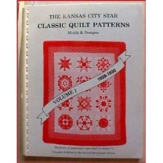 Image detail for -The Kansas City Star Classic Quilt Patterns Motifs & Designs Volume I ...