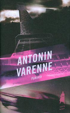 Fakiirit - Antonin Varenne - Kovakantinen (9789510387047) - Kirjat - CDON.COM