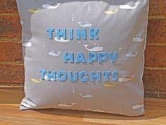 Decorative Cushion Pillow Think Happy Quote by WhileLokiDreams, £30.00