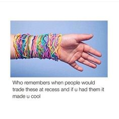 I remember I had so many of them that I lost blood flow in my arm for a day