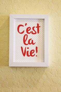 French Print C'est la vie by ShopCF on Etsy, $7.00