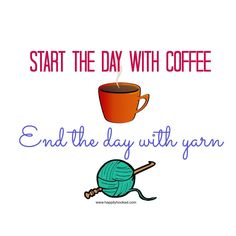 Crochet Patterns Funny Or. sometimes the yarn comes before the coffee since I& up at working.