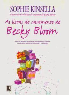 Irmãos Livreiros: Resenha: As Listas de Casamento de Becky Bloom