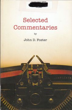 Selected Commentaries by John D. Foster 2011 War in Iraq Politics Elections