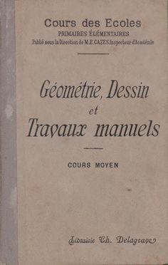 Cazes, Géométrie, Dessin et Travaux manuels, Cours Moyen (1895)