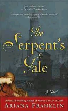 A Serpent's Tale - Ariana Franklin