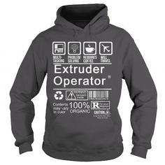 EXTRUDER OPERATOR - CERTIFIED JOB TITLE T Shirts, Hoodies Sweatshirts. Check price ==► http://store.customtshirts.xyz/go.php?u=https://www.sunfrog.com/LifeStyle/EXTRUDER-OPERATOR--CERTIFIED-JOB-TITLE-Charcoal-Hoodie.html?41382