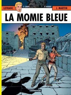 Lefranc, Tome 18 : La momie bleue de Jacques Martin https://www.amazon.fr/dp/2203314176/ref=cm_sw_r_pi_dp_x_Awvoyb5K17W9S   Bandes dessinées   Pinterest