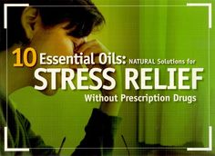 Brochure: 10 Essential Oils for Stress Relief