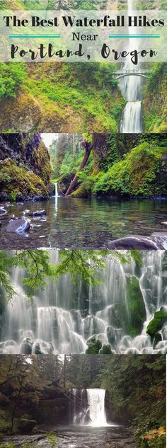The best waterfall hikes near Portland, Oregon.
